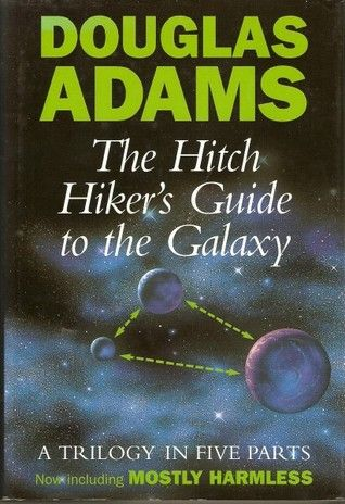 Hitchhikers Guide to the Galaxy by D Adams
