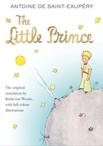 The Little Prince by A de Saint-Exupery