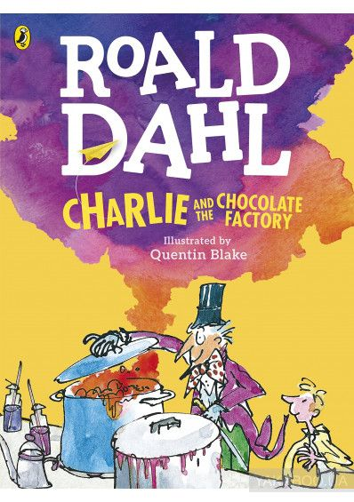 Charlie and the Chocolate Factory by R Dahl