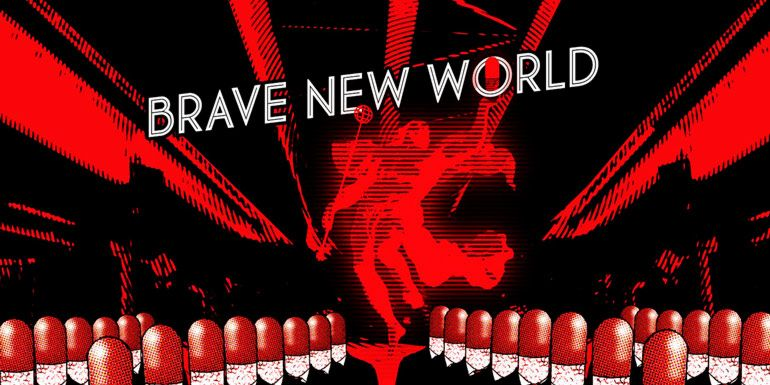 О дивный новый мир Brave New World